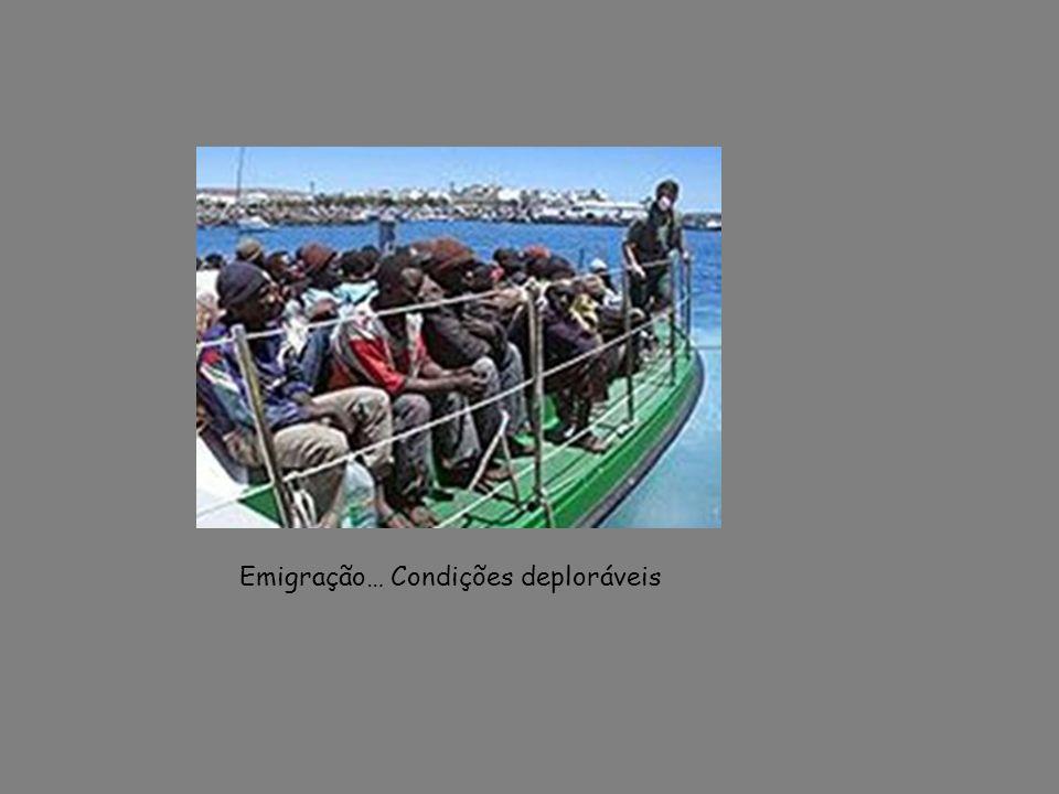 Emigração… Condições deploráveis