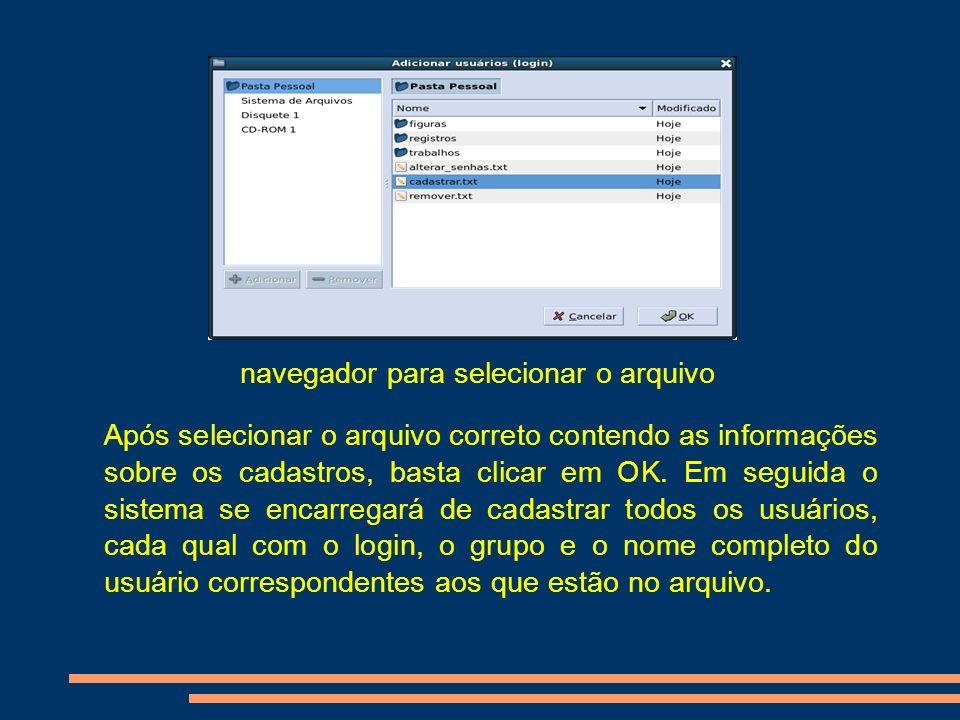 navegador para selecionar o arquivo Após selecionar o arquivo correto contendo as informações sobre os cadastros, basta clicar em OK. Em seguida o sis