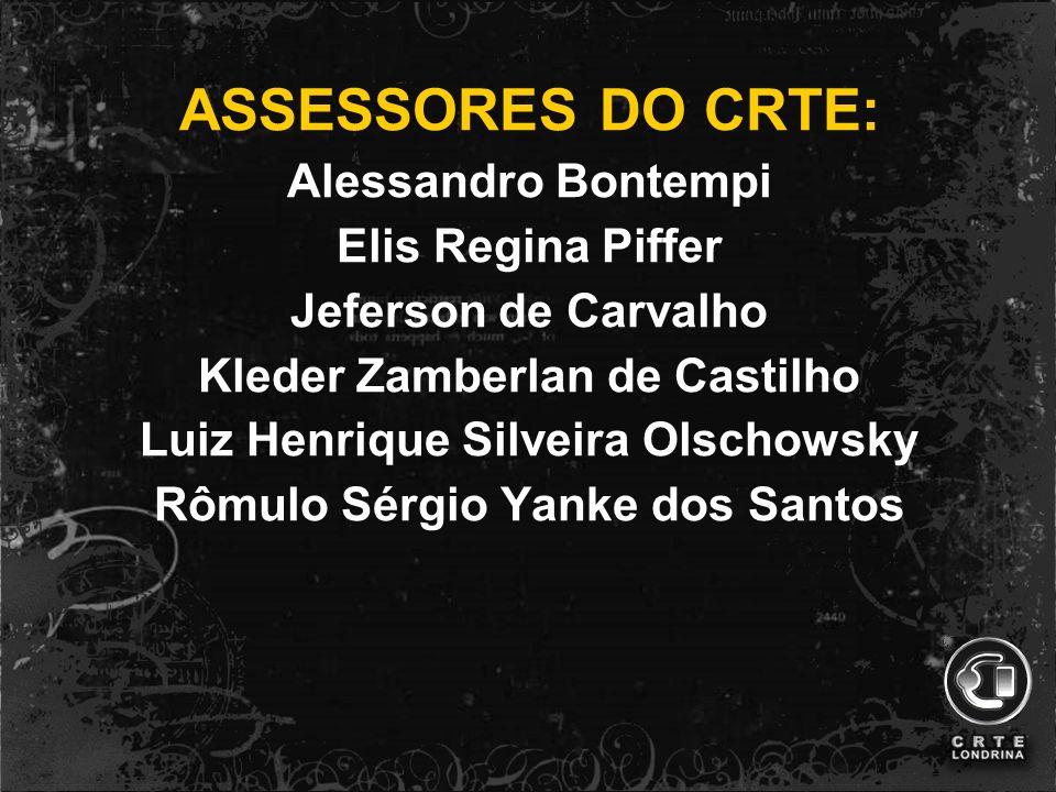 Técnicos do CRTE e PRD: Jesuel Marques Montagnani Luiz Cláudio dos S Cortez
