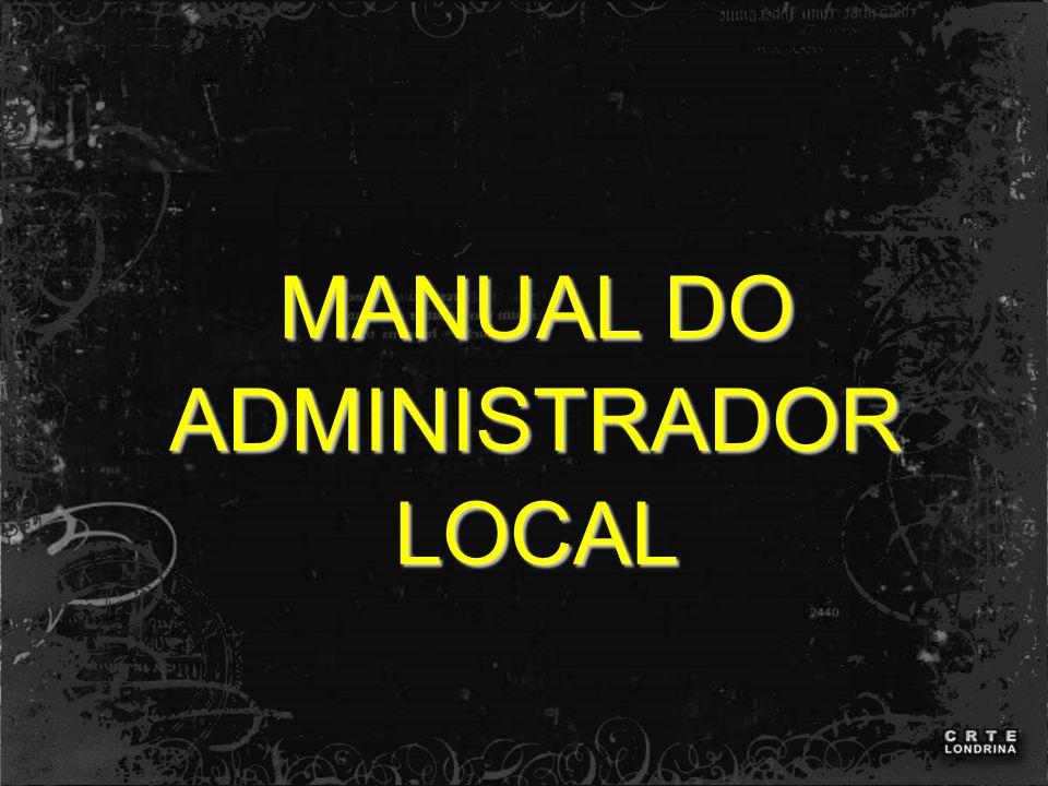 MANUAL DO ADMINISTRADOR LOCAL