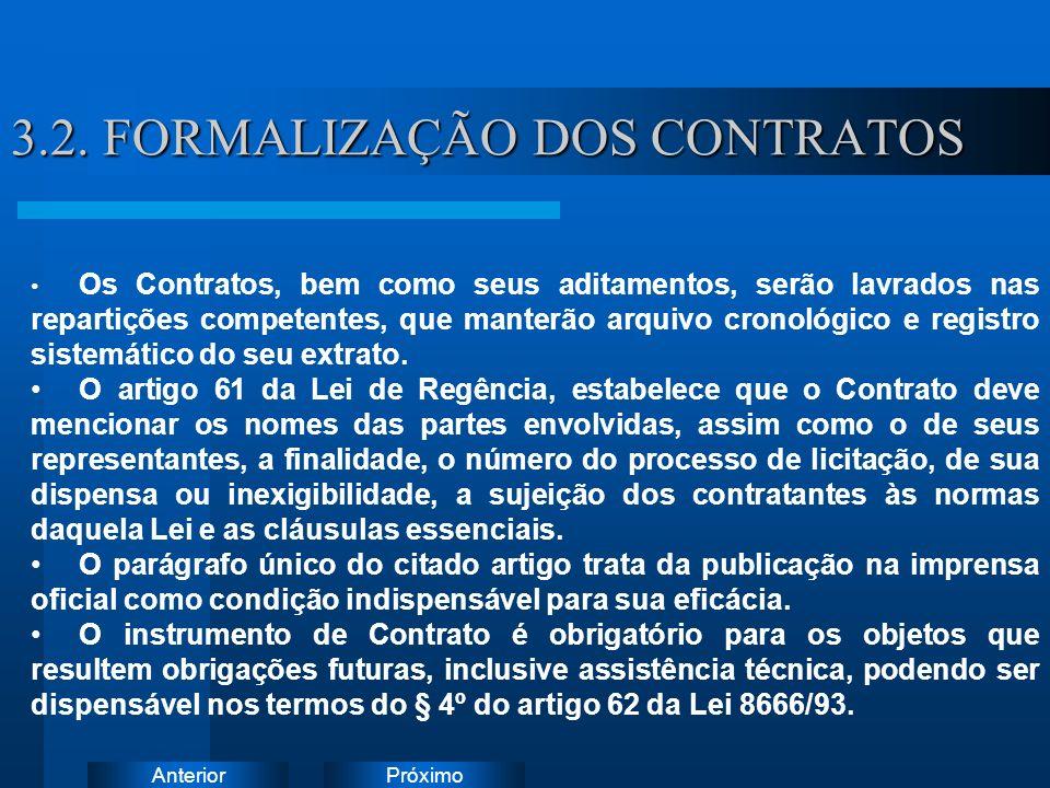 PróximoAnterior 3.2. FORMALIZAÇÃO DOS CONTRATOS Instruções: Exclua o ícone do documento de exemplo e substitua-o pelos do documento de trabalho: Crie