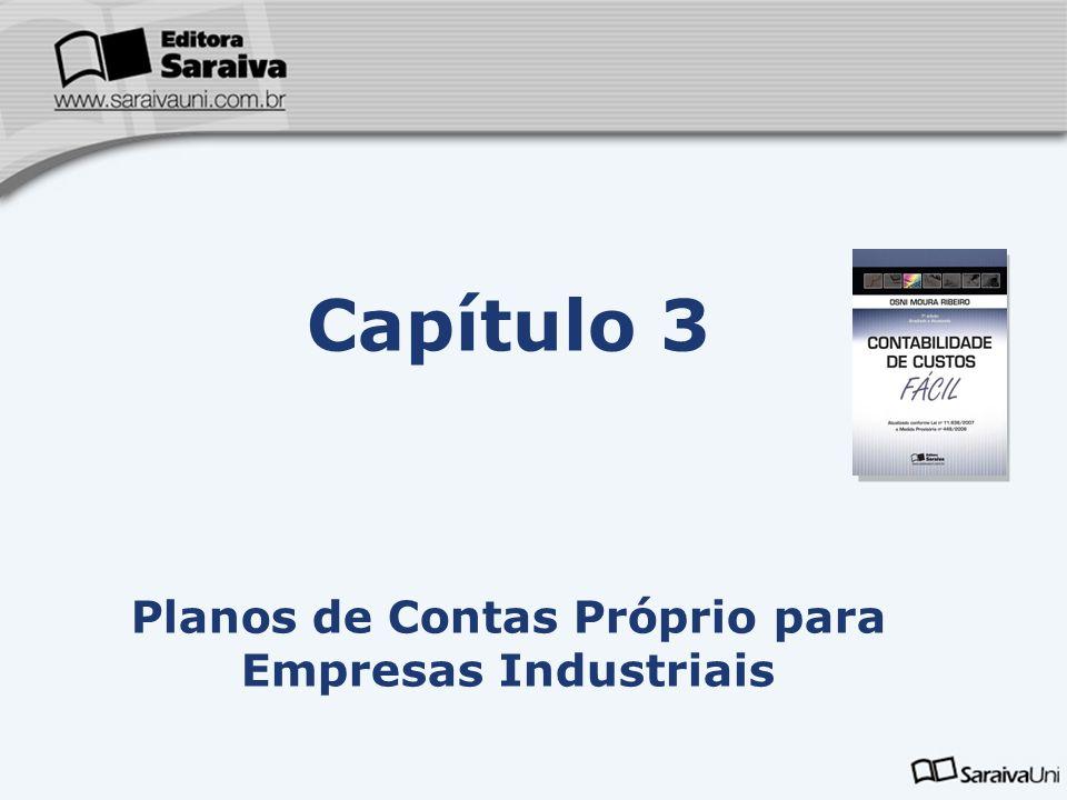 Capítulo 3 Planos de Contas Próprio para Empresas Industriais