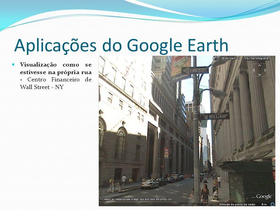 Aplicações do Google Earth Visualização como se estivesse na própria rua - Centro Financeiro de Wall Street - NY