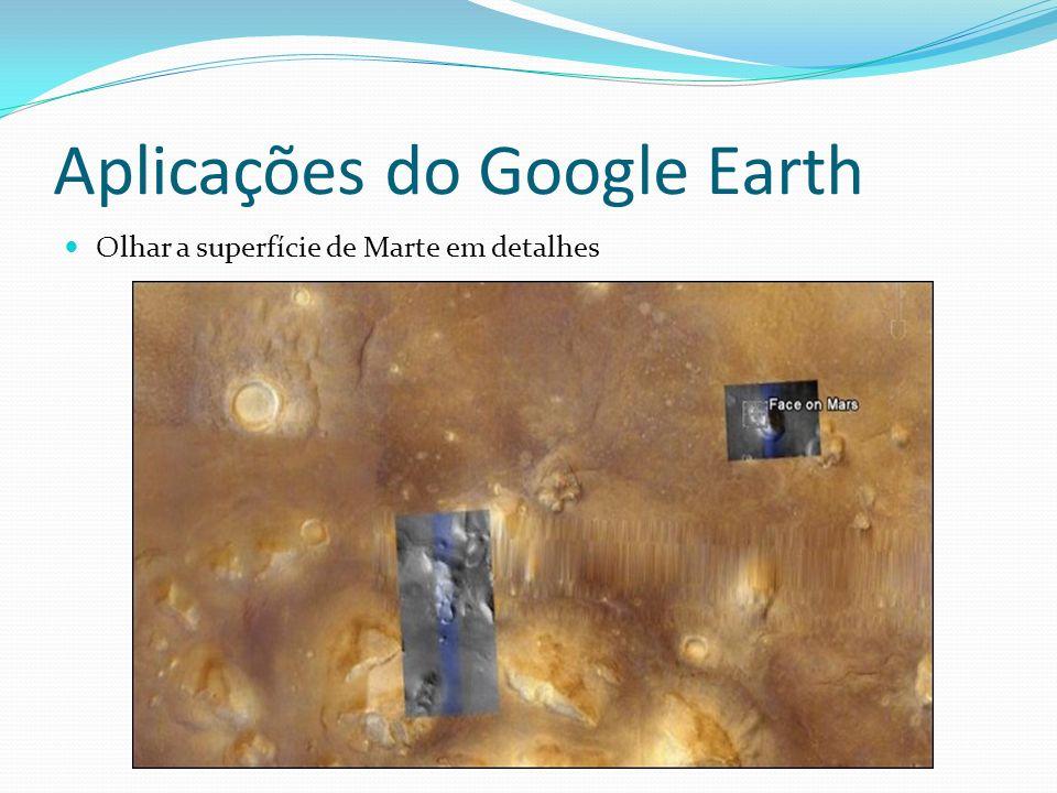Aplicações do Google Earth Olhar a superfície de Marte em detalhes