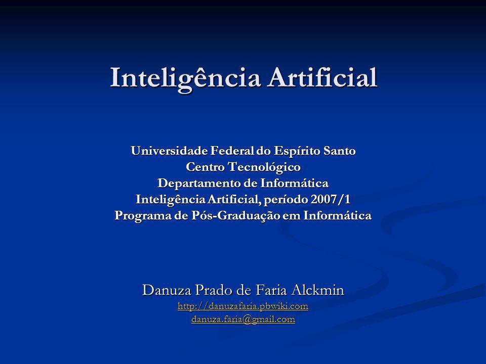 Inteligência Artificial Em 1950 Turing escreveu Computing Machinery and Intelligency.