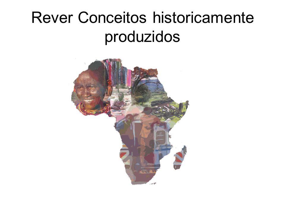 Rever Conceitos historicamente produzidos