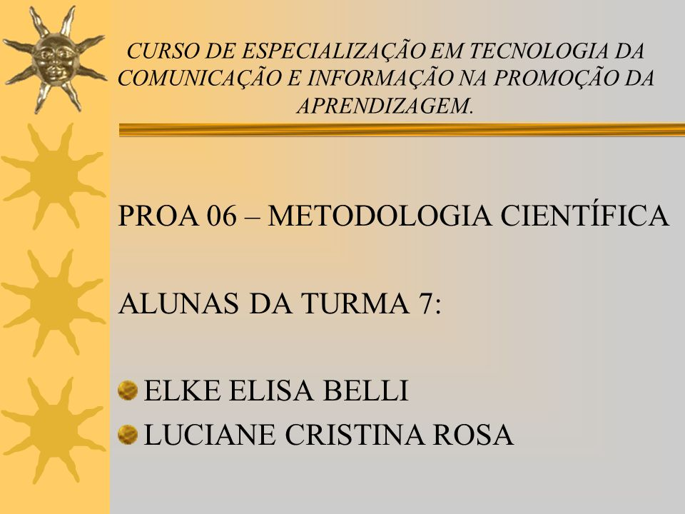 REFERÊNCIAS BIBLIOGRÁFICAS http://www.pedagogiaemfoco.pro.br/met06.htm http://www.pedagogiaemfoco.pro.br/met06.htm http://aprender.unb.br/user/view.php?id=10 277&course=1 http://aprender.unb.br/user/view.php?id=10 277&course=1