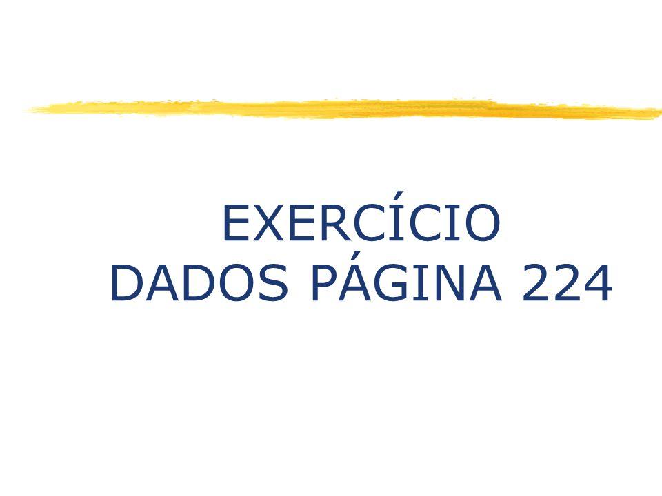 EXERCÍCIO DADOS PÁGINA 224
