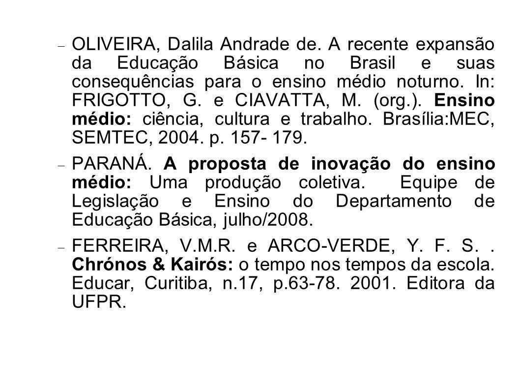 OLIVEIRA, Dalila Andrade de.