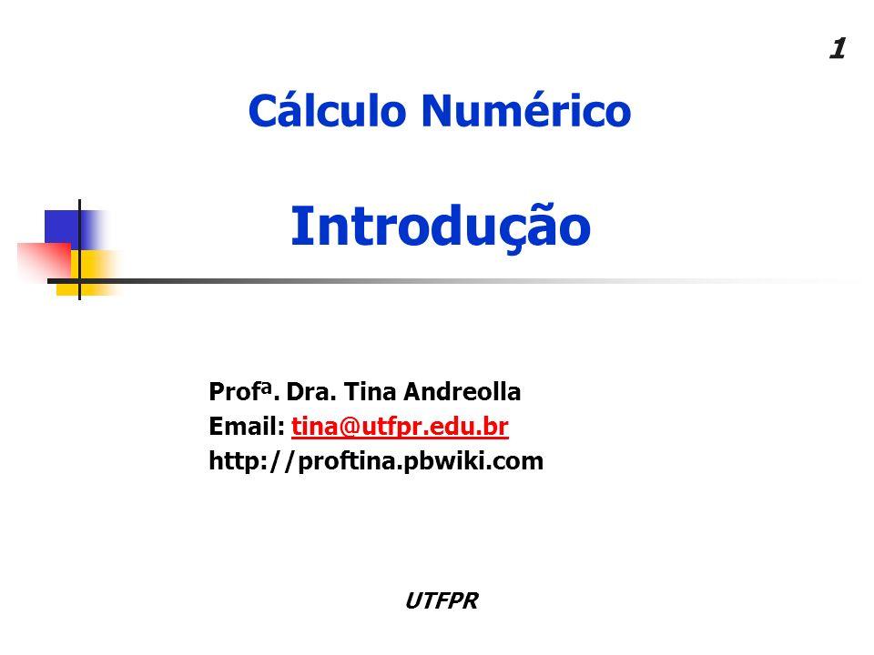 1 Cálculo Numérico Profª.Dra.