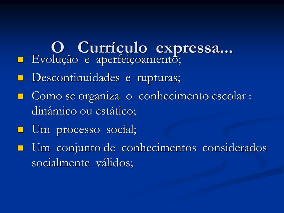 QUAL A INTENCIONALIDADE POSTA HOJE NO CURRICULO.- Educadores como classe trabalhadora.