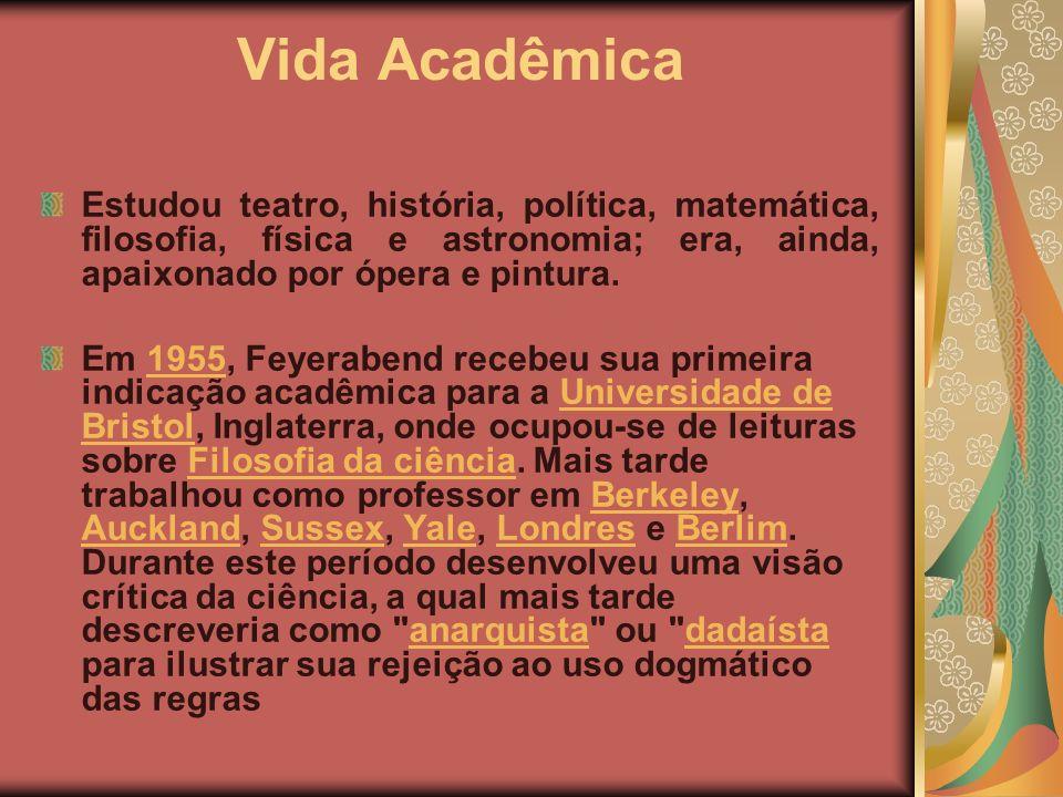 Vida Acadêmica Estudou teatro, história, política, matemática, filosofia, física e astronomia; era, ainda, apaixonado por ópera e pintura. Em 1955, Fe