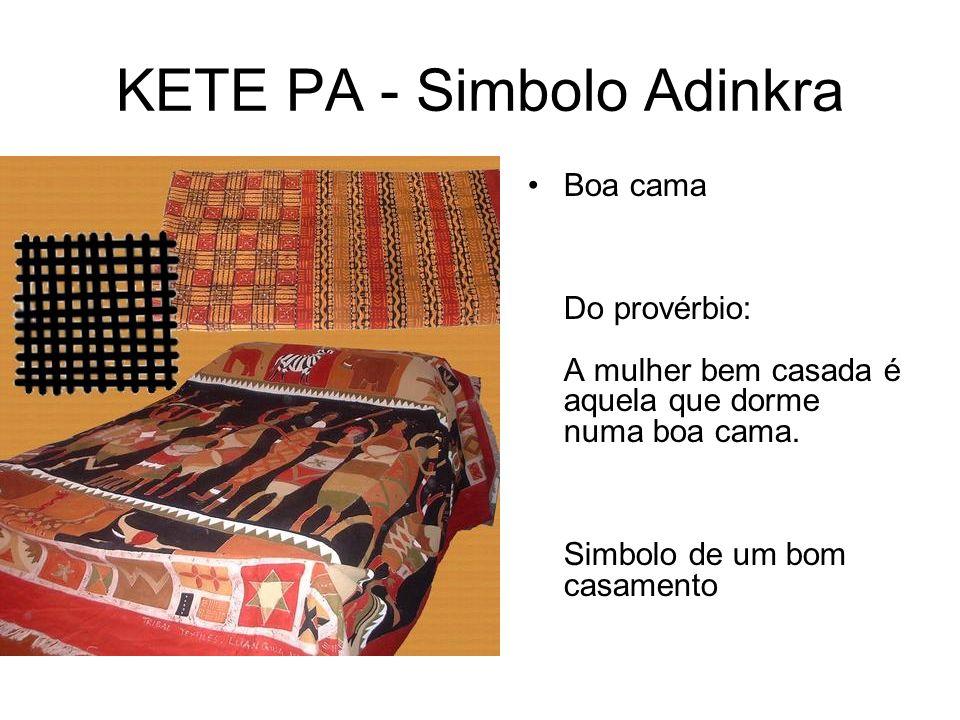 KETE PA - Simbolo Adinkra Boa cama Do provérbio: A mulher bem casada é aquela que dorme numa boa cama.