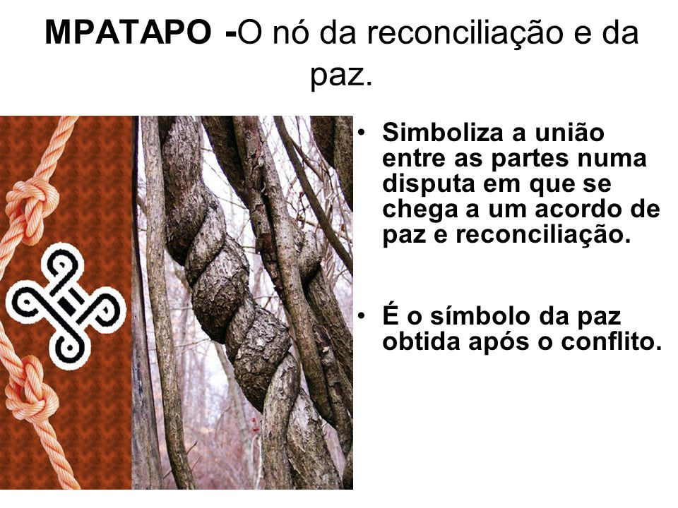 MPATAPO - O nó da reconciliação e da paz.