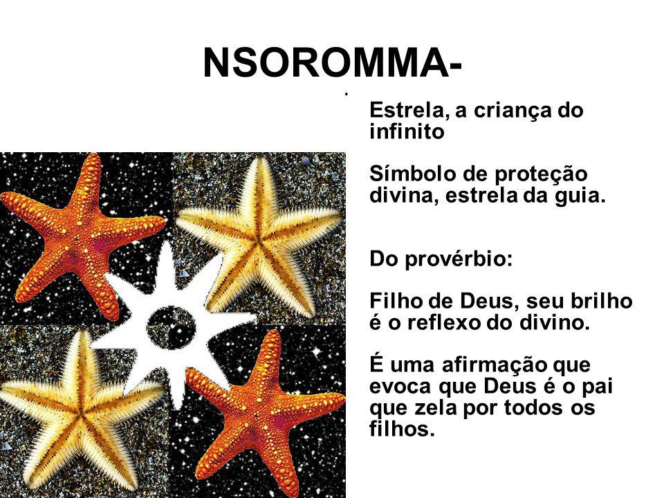 NSOROMMA- Estrela, a criança do infinito Símbolo de proteção divina, estrela da guia.