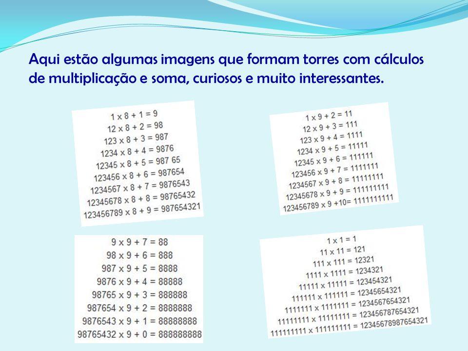 Nessa torre, em cada multiplicação aumenta um número de acordo com a ordem (1,2,3,4,5,6,7,8,9), que está multiplicando o número 8 somado da mesma maneira, sempre aumentando o valor na ordem acima.