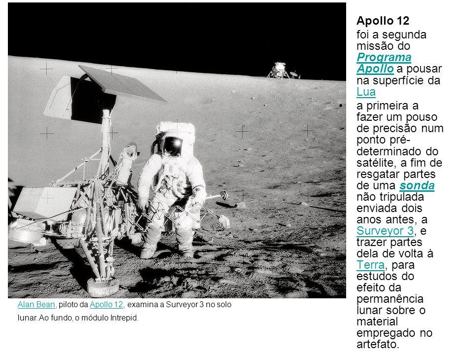 Apollo 12 foi a segunda missão do Programa Apollo a pousar na superfície da Lua Programa Apollo Lua a primeira a fazer um pouso de precisão num ponto