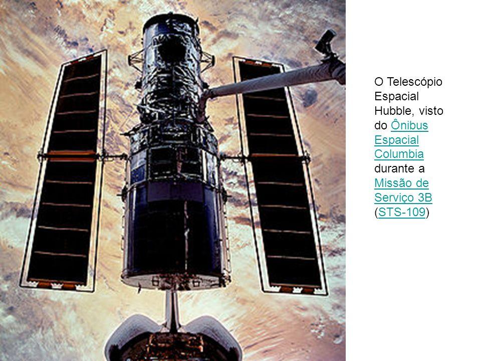 O Telescópio Espacial Hubble, visto do Ônibus Espacial Columbia durante a Missão de Serviço 3B (STS-109)Ônibus Espacial Columbia Missão de Serviço 3BS
