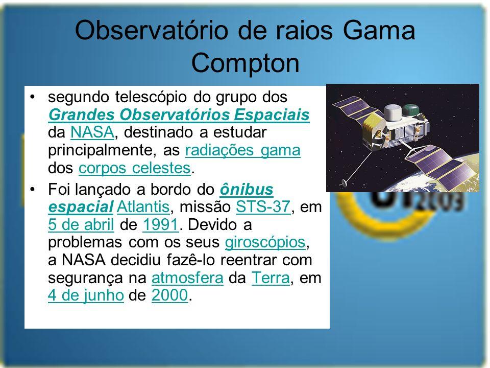 Observatório de raios Gama Compton segundo telescópio do grupo dos Grandes Observatórios Espaciais da NASA, destinado a estudar principalmente, as rad