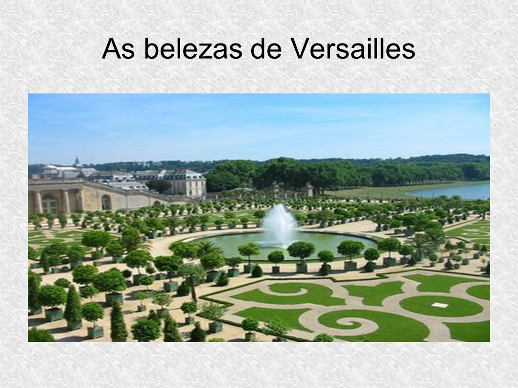As belezas de Versailles