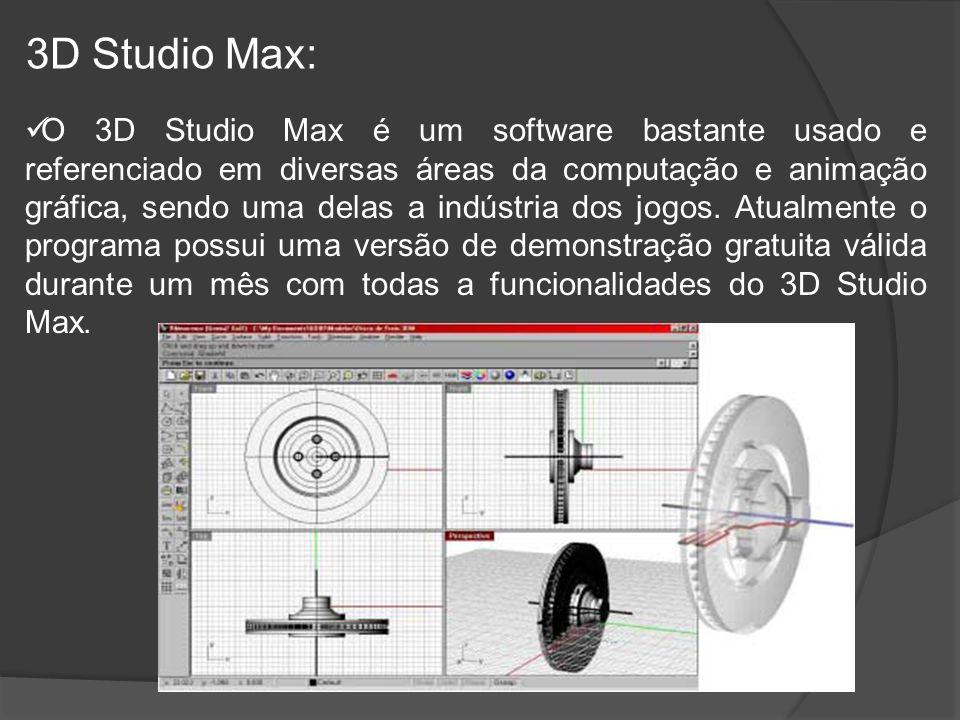 3D Studio Max: O 3D Studio Max é um software bastante usado e referenciado em diversas áreas da computação e animação gráfica, sendo uma delas a indústria dos jogos.