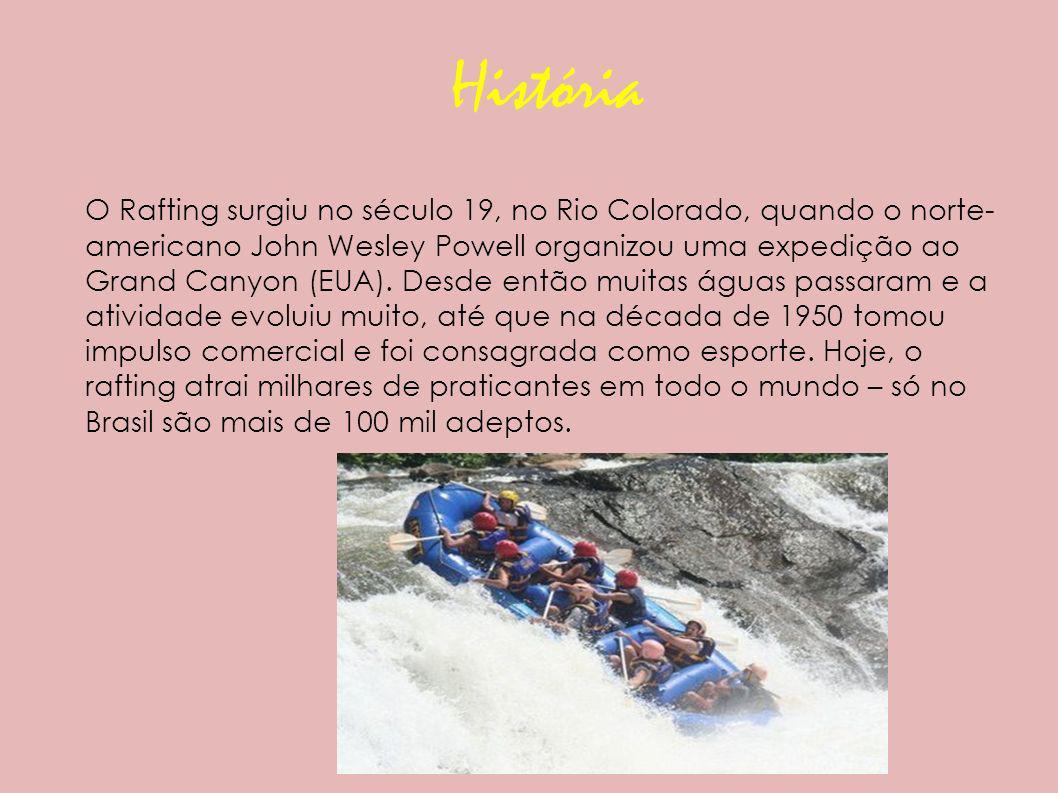 História O Rafting surgiu no século 19, no Rio Colorado, quando o norte- americano John Wesley Powell organizou uma expedição ao Grand Canyon (EUA).