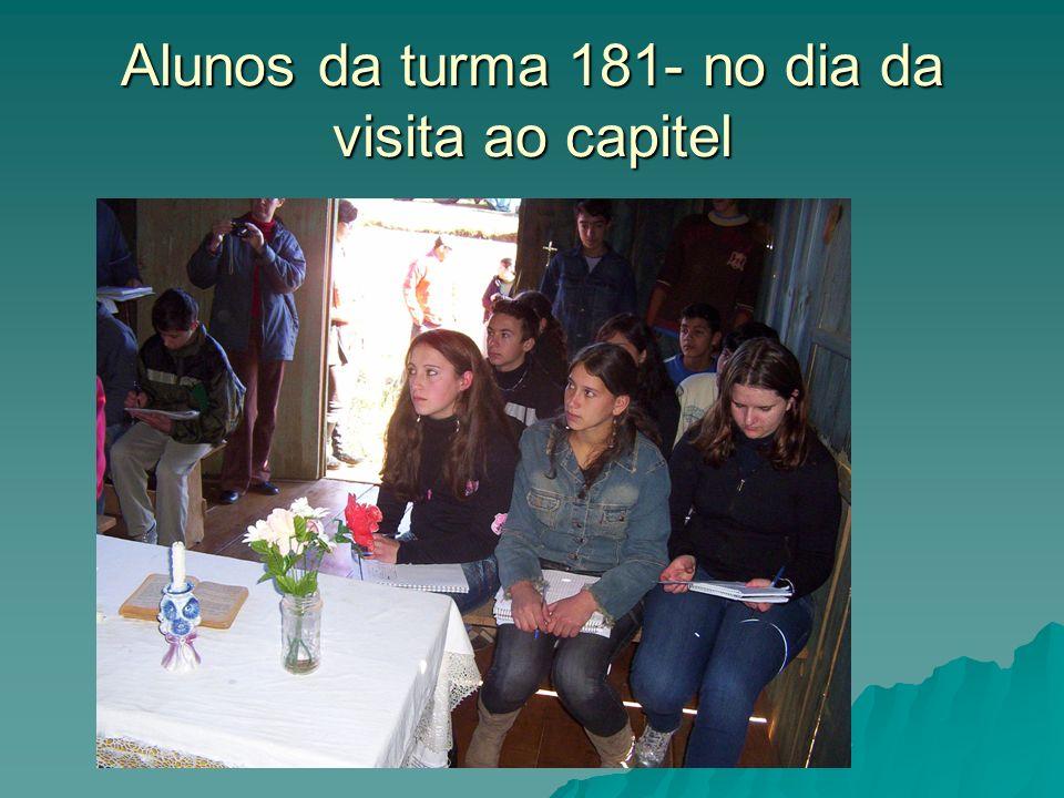 Alunos da turma 181- no dia da visita ao capitel
