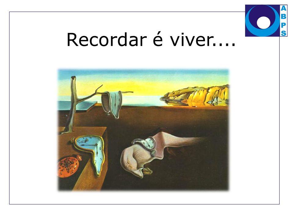 Recordar é viver....