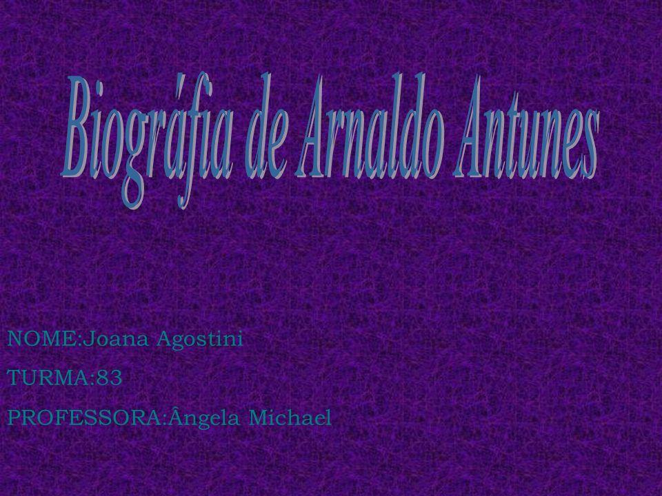 Arnaldo Antunes, é músico, poeta e artista visual.Seus pais são Arnaldo Augusto Nora Antunes Filho e Dora Leme Ferreira Antunes.Arnaldo nasceu no dia 2 de setembro de 1960, em São Paulo.
