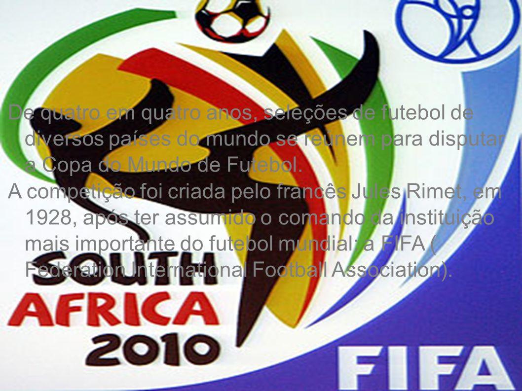 A primeira edição da Copa do Mundo foi realizada no Uruguai em 1930; O Brasil é o único país que participou de todas as Copas do Mundo; As Copas do Mundo da França (1998) e Japão / Coréia do Sul (2002) foram as únicas que tiveram a participação de 32 seleções.