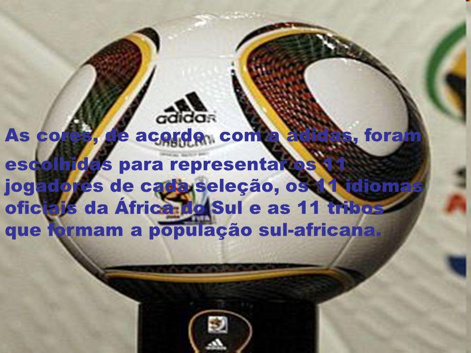 As cores, de acordo com a adidas, foram escolhidas para representar os 11 jogadores de cada seleção, os 11 idiomas oficiais da África do Sul e as 11 t