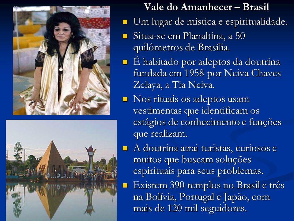 Vale do Amanhecer – Brasil Um lugar de mística e espiritualidade.