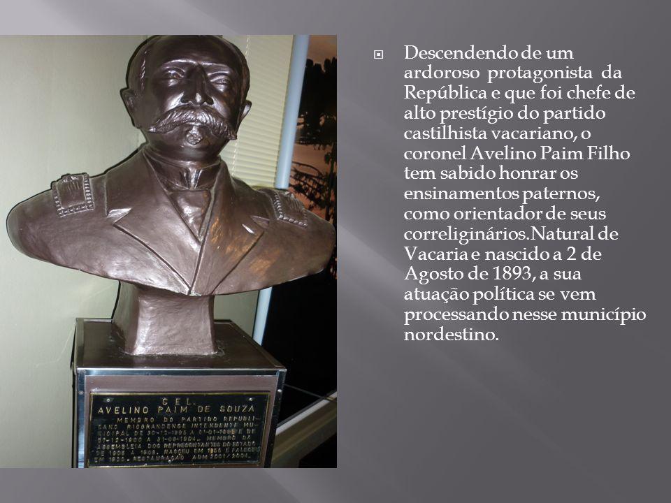 Descendendo de um ardoroso protagonista da República e que foi chefe de alto prestígio do partido castilhista vacariano, o coronel Avelino Paim Filho