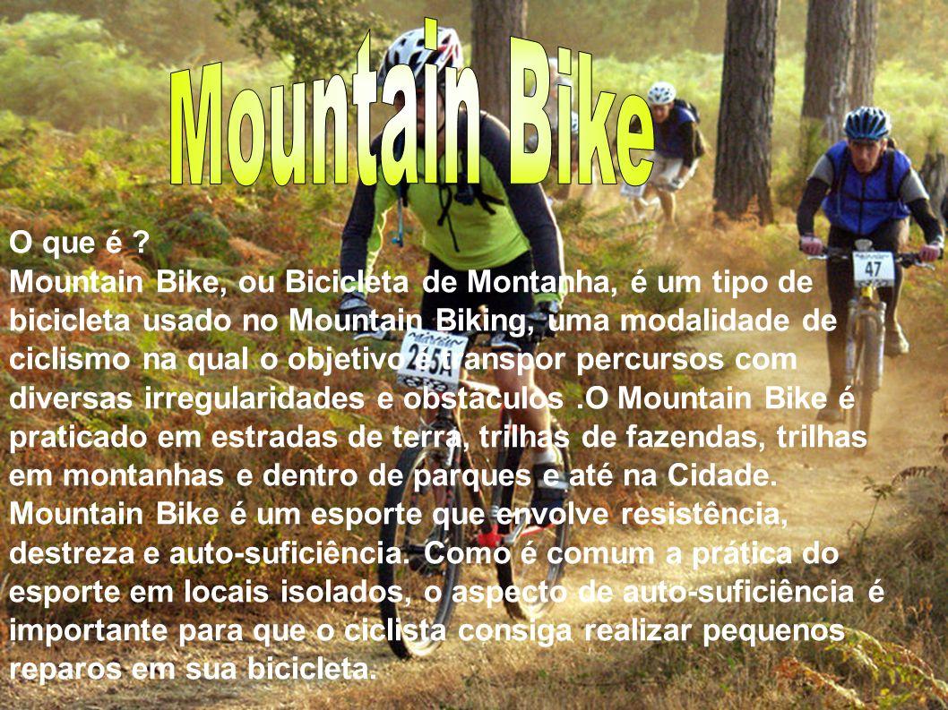História: A modalidade desportiva mountain bike nasceu na Califórnia no meio da década de 1950 através de brincadeiras de alguns ciclistas e de alguns surfistas que procuraram desafios bem diferentes das competições de estrada tradicionais e atividades para dias sem ondas.