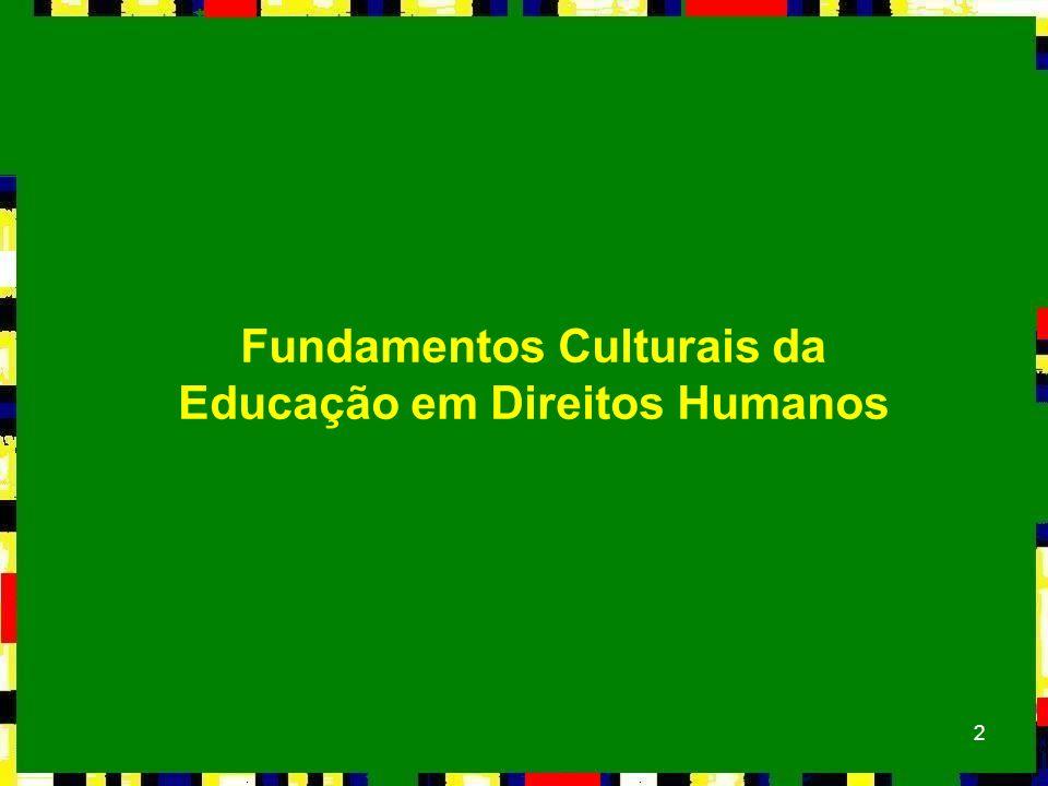 2 Fundamentos Culturais da Educação em Direitos Humanos