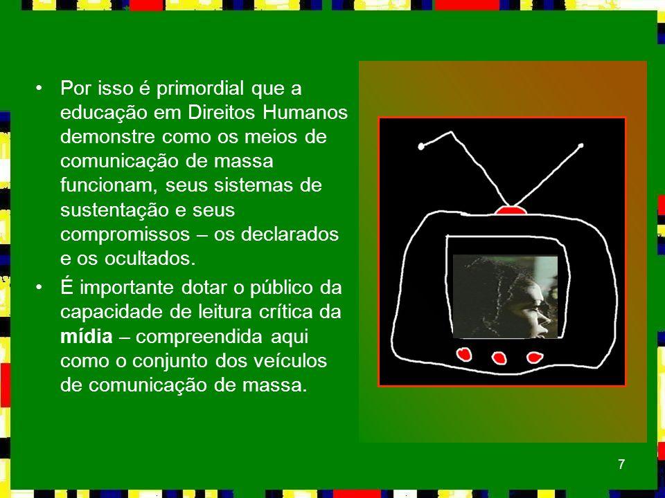 28 Comunicação sem interlocução http://www.brasilcultura.com.br/