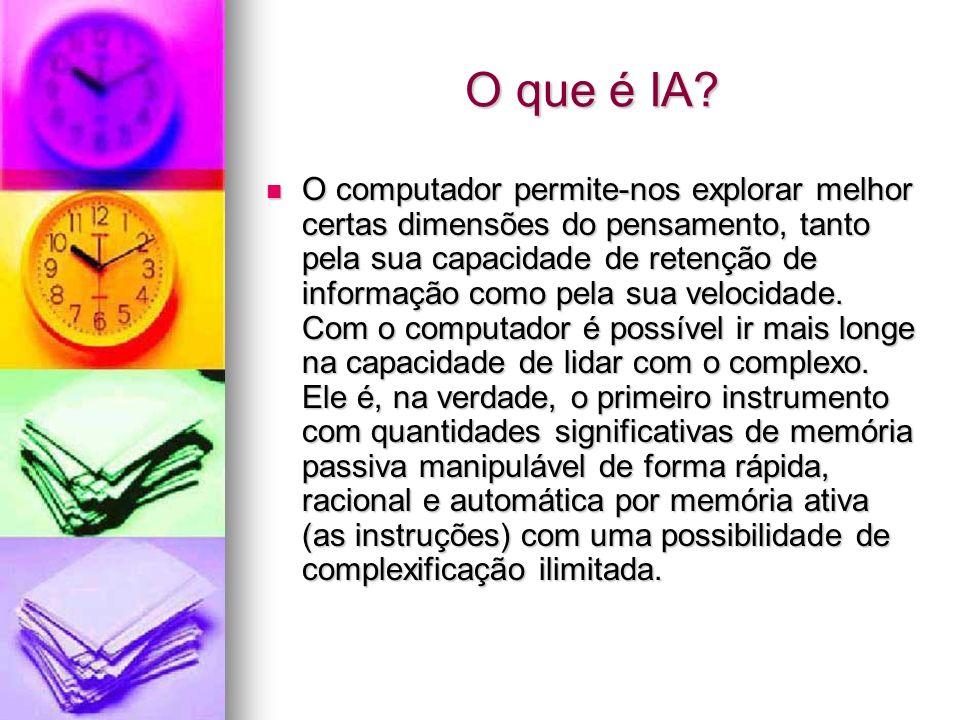 O computador permite-nos explorar melhor certas dimensões do pensamento, tanto pela sua capacidade de retenção de informação como pela sua velocidade.