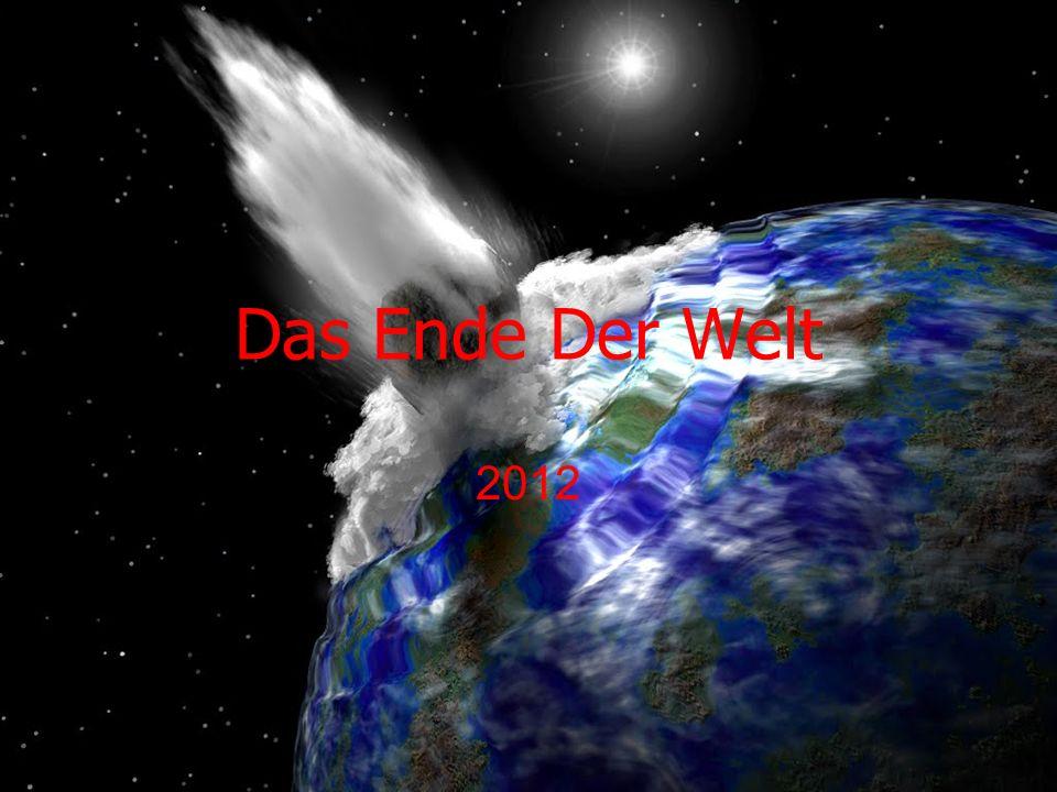 Das Ende Der Welt 2012