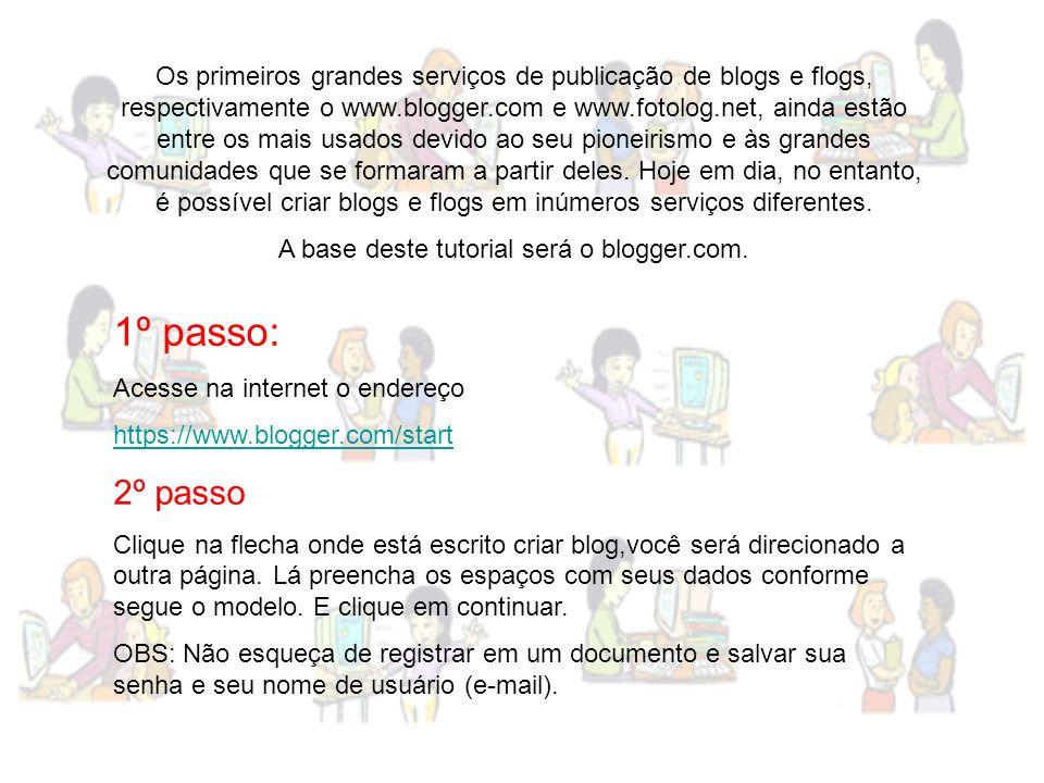 Os primeiros grandes serviços de publicação de blogs e flogs, respectivamente o www.blogger.com e www.fotolog.net, ainda estão entre os mais usados de
