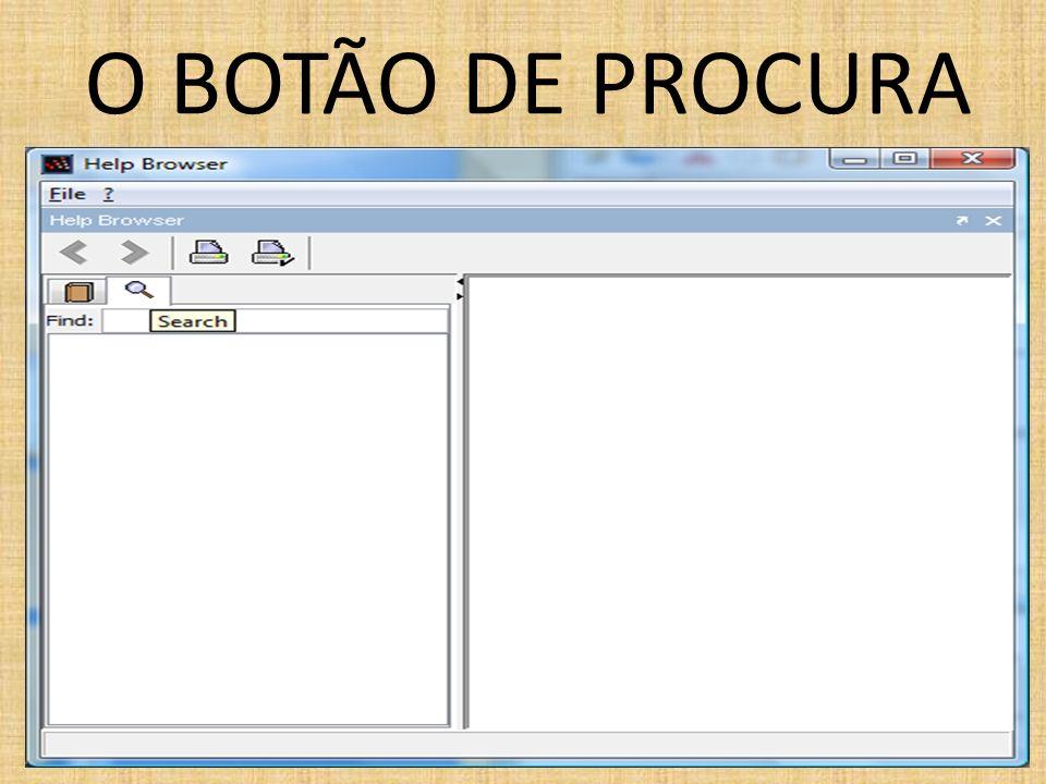 O BOTÃO DE PROCURA