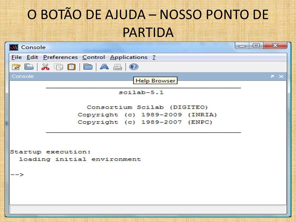 O BOTÃO DE AJUDA – NOSSO PONTO DE PARTIDA