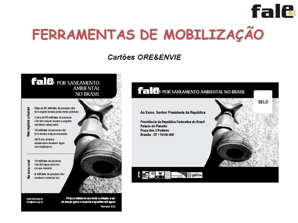 FERRAMENTAS DE MOBILIZAÇÃO Cartões ORE&ENVIE