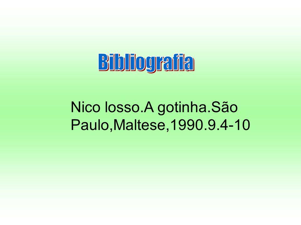 Nico losso.A gotinha.São Paulo,Maltese,1990.9.4-10