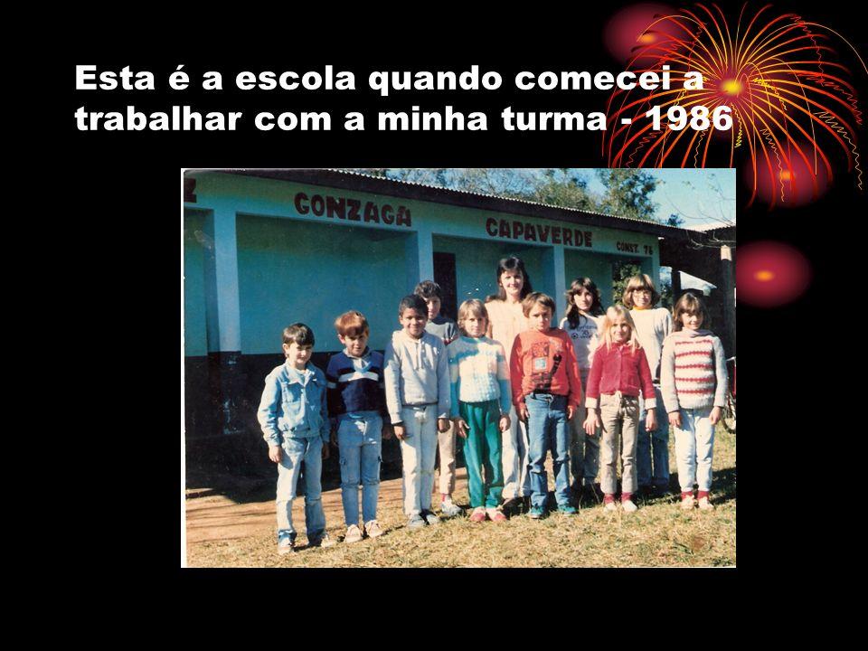 Esta é a escola quando comecei a trabalhar com a minha turma - 1986