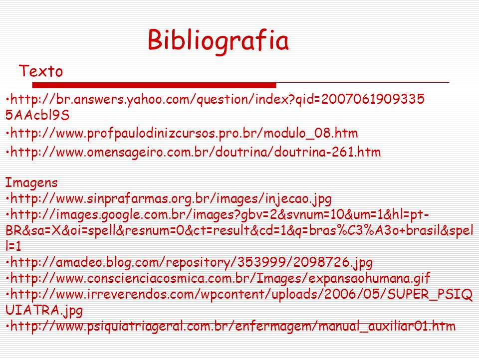 http://br.answers.yahoo.com/question/index?qid=2007061909335 5AAcbl9S http://www.profpaulodinizcursos.pro.br/modulo_08.htm http://www.omensageiro.com.