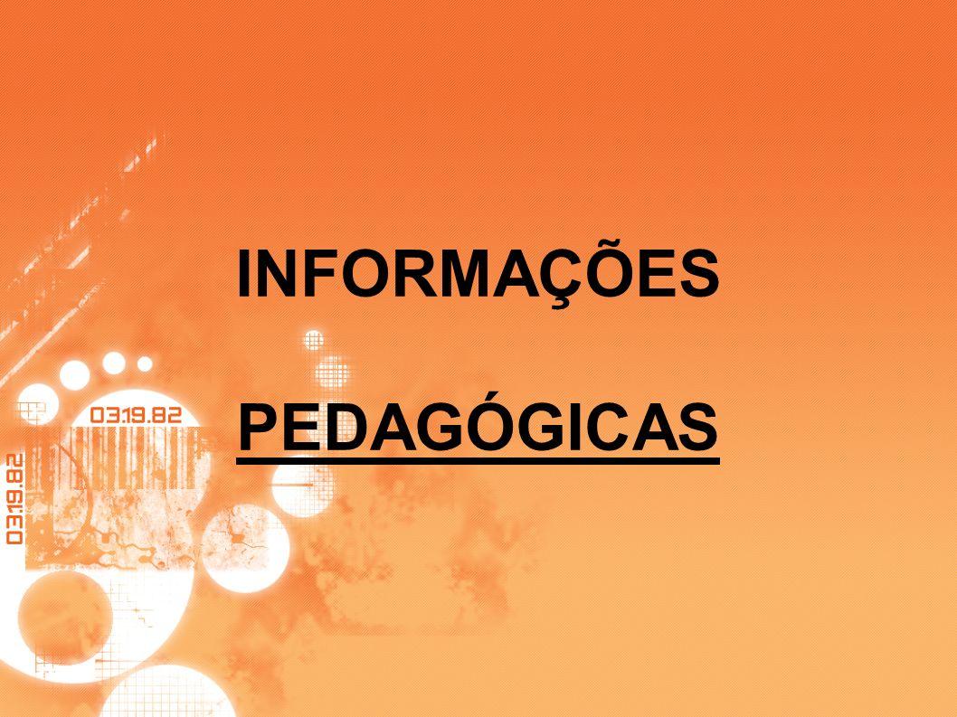 INFORMAÇÕES PEDAGÓGICAS