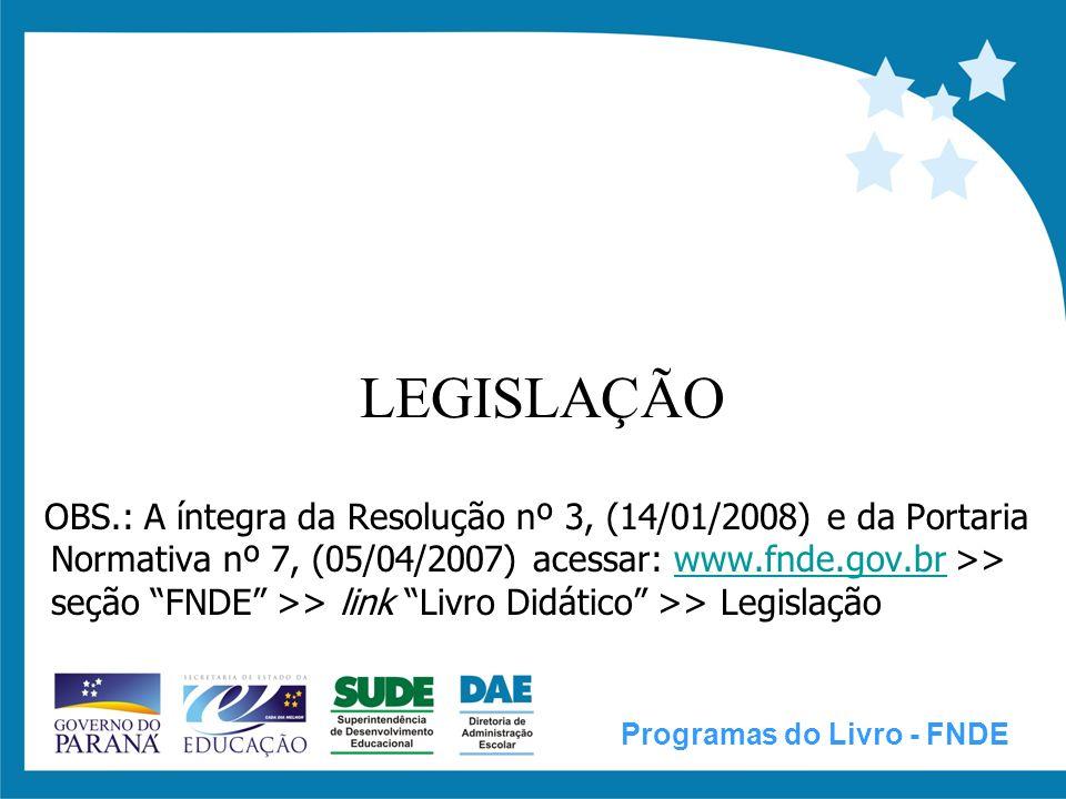 RESOLUÇÃO Nº 03, DE 14 DE JANEIRO DE 2008 Dispõe sobre a execução do Programa Nacional do Livro Didático - PNLD.