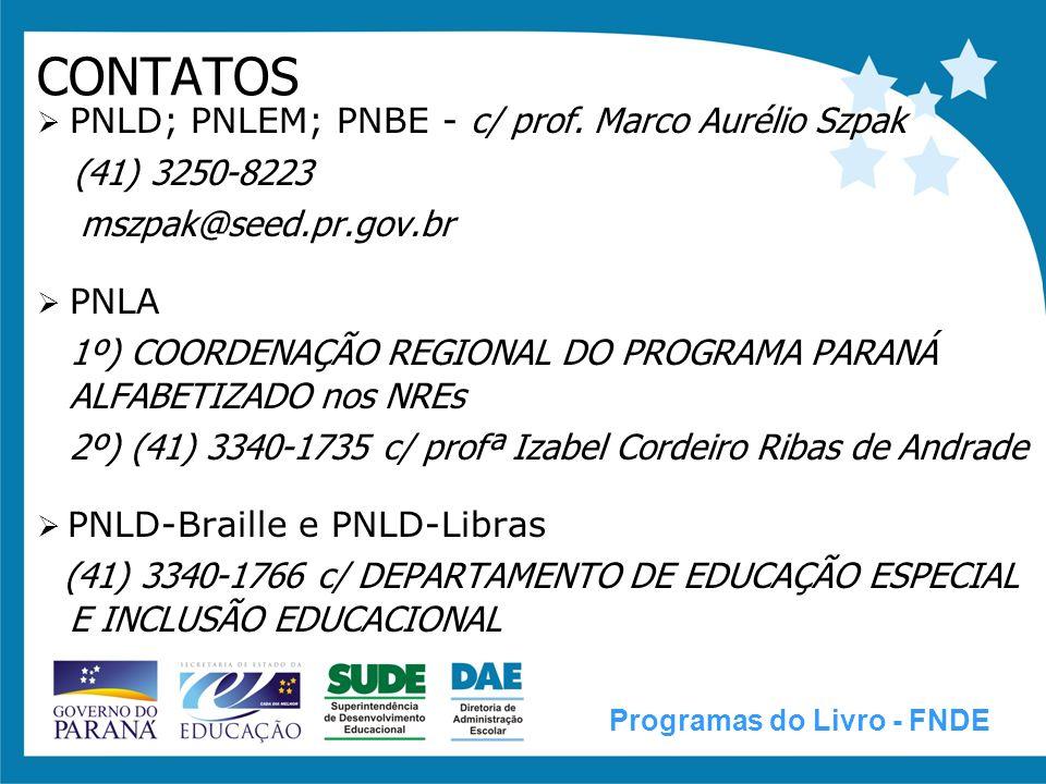 LIVRO DIDÁTICO PÚBLICO ESTADUAL - c/ profª Agnes Cordeiro de Carvalho (41) 3340-1721 / (41) 3340-1722 c/ DEPARTAMENTO DE EDUCAÇÃO BÁSICA Programas do Livro - FNDE