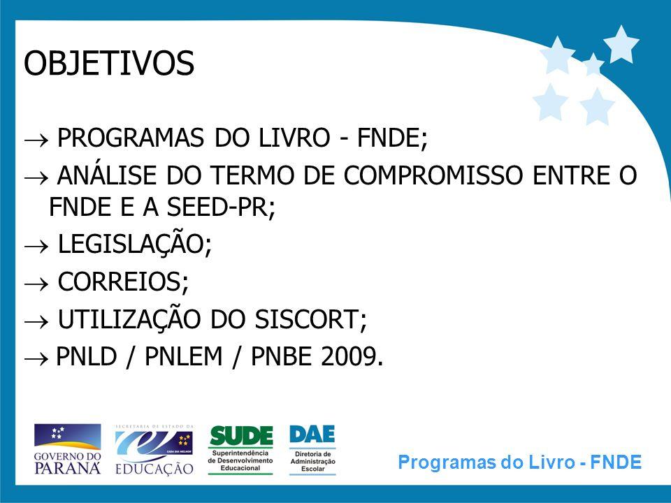 PROGRAMAS DO LIVRO - FNDE Programas do Livro - FNDE
