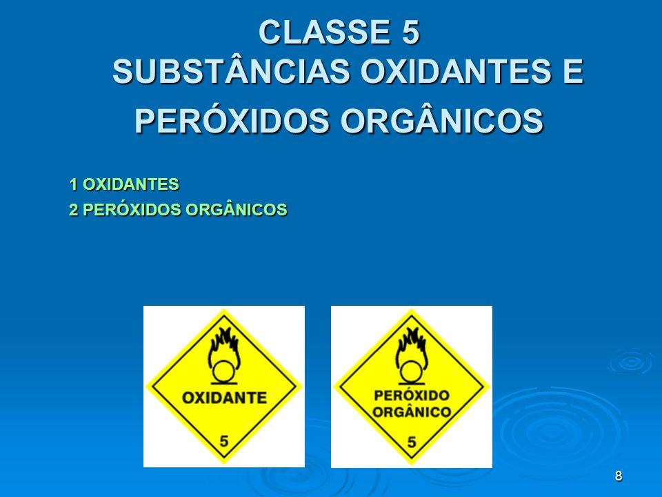 9 CLASSE 6 SUBSTÂNCIAS TÓXICAS, VENENOSAS E INFECCIOSAS 1 SUBSTÂNCIAS TÓXICAS 2 SUBSTÂNCIAS VENENOSAS 3 SUBSTÂNCIAS INFECCIOSAS